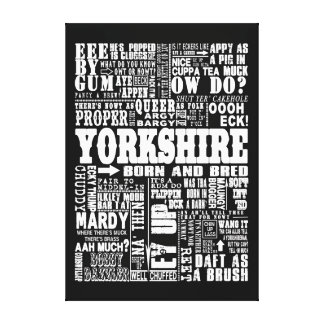 Funny Yorkshire Sayings black and white canvas