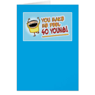 Funny You Are Old birthday card