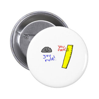 "Funny ""You Rock, You Rule"" products 6 Cm Round Badge"