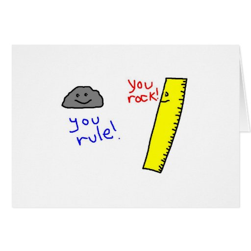 """Funny """"You Rock, You Rule"""" products Greeting Cards"""