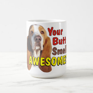 Funny Your Butt Smells Awesome Basset Hound Mug