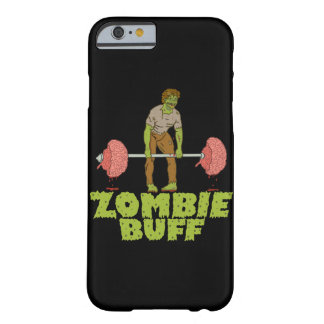 Funny Zombie Buff Weight Lifter Barely There iPhone 6 Case