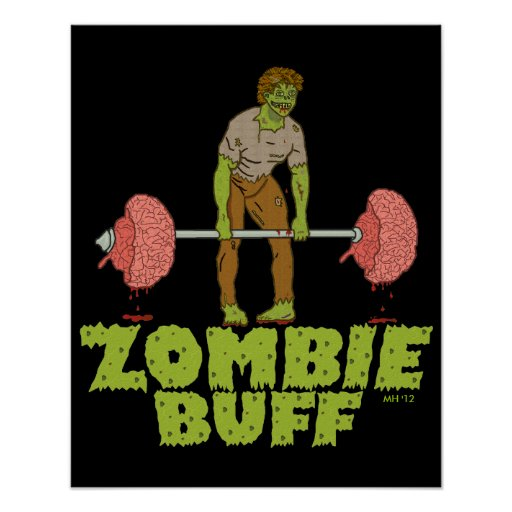 Funny Zombie Buff Weight Lifter Poster