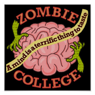 Funny Zombie College Logo Poster