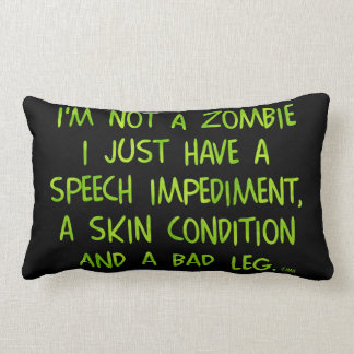 Funny Zombie Not a Zombie Green Throw Pillows