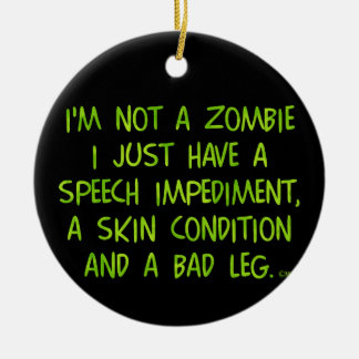 Funny Zombie Not a Zombie Green Double-Sided Ceramic Round Christmas Ornament
