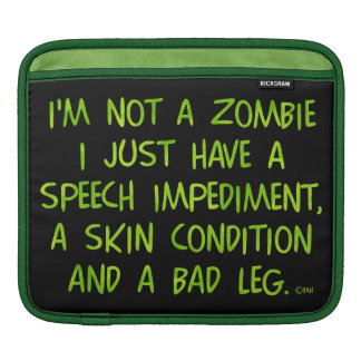 Funny Zombie Not a Zombie Green Sleeve For iPads