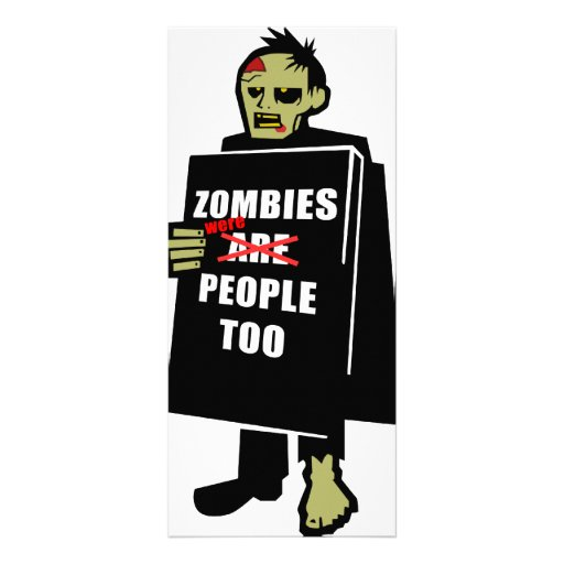 Funny Zombie, Zombie Were People Too Personalized Rack Card