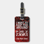 Funny Zombies Apocalypse You Run Slow Personalised Luggage Tags