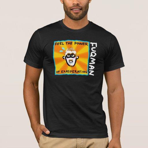 FUQMAN - reinventing the eff word! T-Shirt