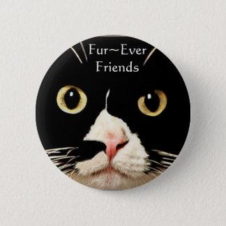 Fur~Ever Friends 6 Cm Round Badge