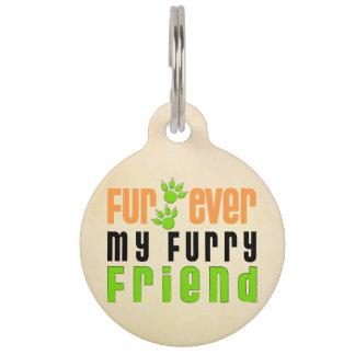 Fur Ever My Friend Dog Pet Tag