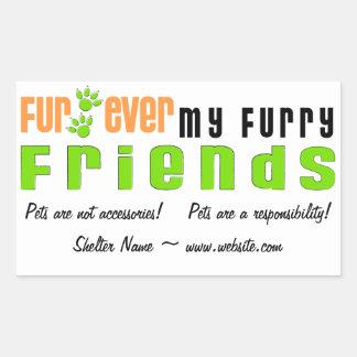Fur Ever My Furry Friends Custom Shelter Stickers