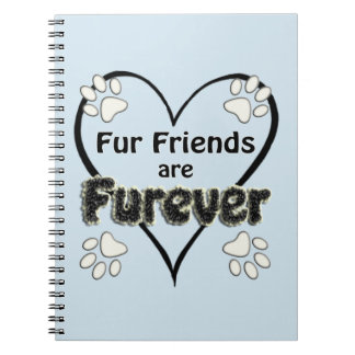 Fur Friends are Fur-ever Notebook