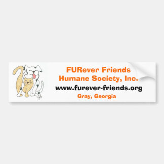 FURever Friends Humane Society Bumper Sticker