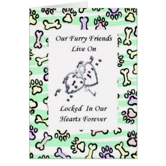 Furry Friends Live On Locked In Our Hearts 3 Greeting Card