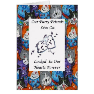 Furry Friends Live On Locked In Our Hearts Cats 1 Card