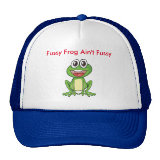 Fussy Frog Ain't Fussy Hat