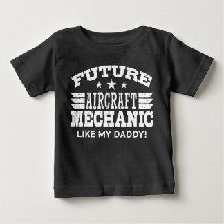 Future Aircraft Mechanic Like My Daddy Baby T-Shirt