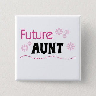 Future Aunt Tshirts and Gifts 15 Cm Square Badge