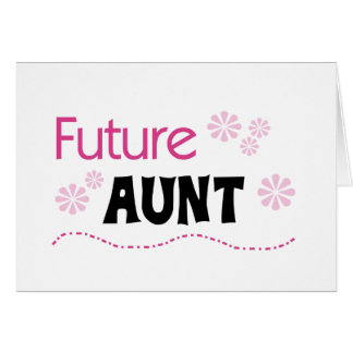 Future Aunt Tshirts and Gifts Card