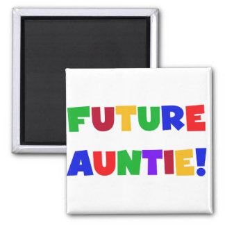 Future Auntie-Primary Colors Tshirts and Gifts Magnet