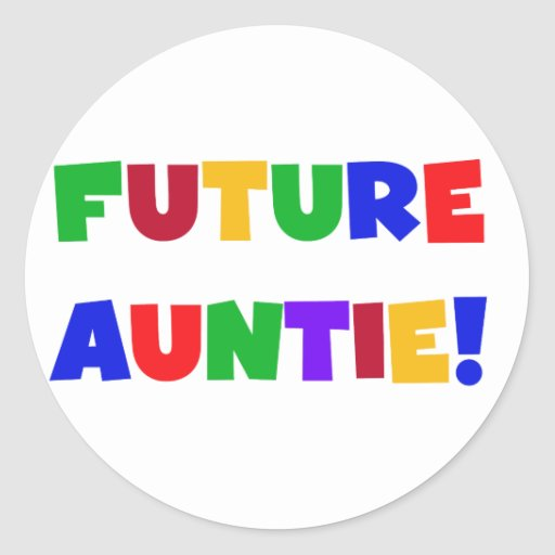 Future Auntie-Primary Colors Tshirts and Gifts Sticker