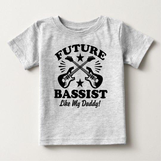 Future Bass Player Like My Daddy Baby T-Shirt