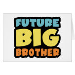 Future Big Brother Greeting Cards
