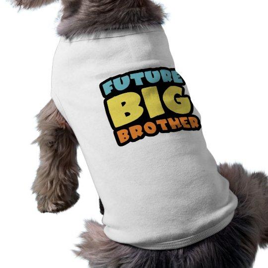 Future Big Brother Sleeveless Dog Shirt