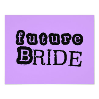 Future Bride Black Text Tshirts and Gifts 11 Cm X 14 Cm Invitation Card