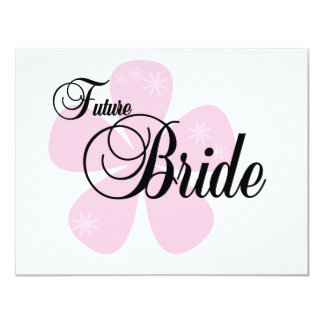 Future Bride Pink Flower Tshirts and Gifts 11 Cm X 14 Cm Invitation Card