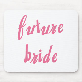 Future Bride Pink Text Mouse Pad