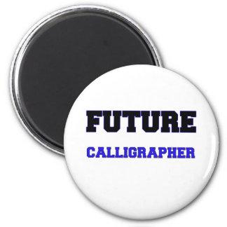 Future Calligrapher Refrigerator Magnets