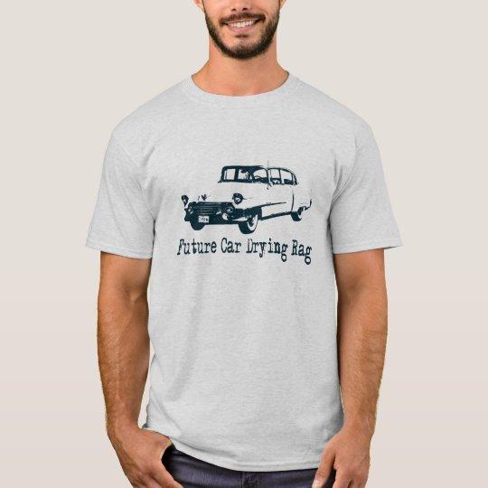 Future Car Drying Rag T-Shirt
