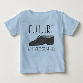 FUTURE CHOREOGRAPHER Jazz Dance Shoe Dancer Baby T-Shirt