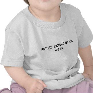 Future Comic Book Geek - Baby Tee Shirt