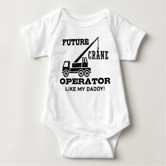 Future Crane Operator Like My Daddy Baby Bodysuit