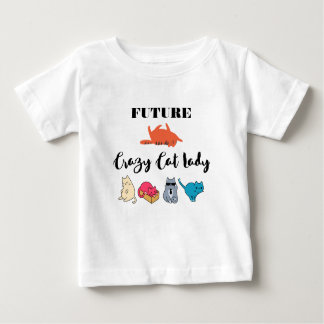 Future Crazy Cat Lady - Cute Kitty Illustration Baby T-Shirt