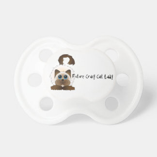 Future Crazy Cat Lady Dummy Baby Pacifier