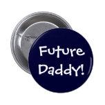 Future Daddy! Badge