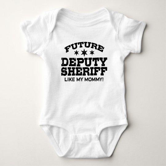 Future Deputy Sheriff Like My Mummy Baby Bodysuit