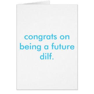 future dilf. card