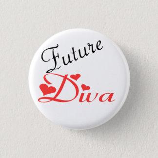 Future Diva 3 Cm Round Badge