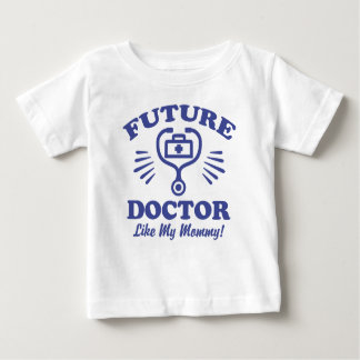 Future Doctor Like My Mommy Baby T-Shirt