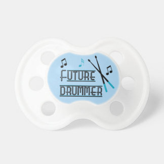 Future Drummer Baby Pacifiers
