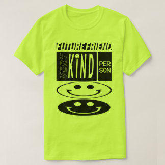 future friend t-shirt