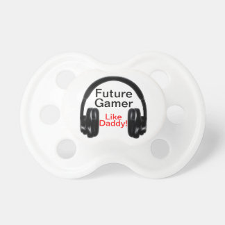 Future Gamer Like Daddy! Baby Pacifiers