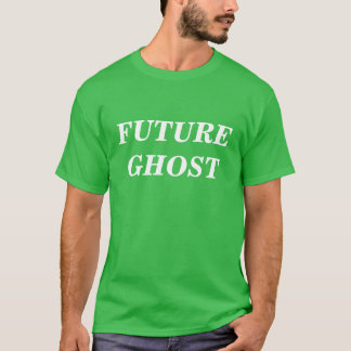 future ghosts T-Shirt