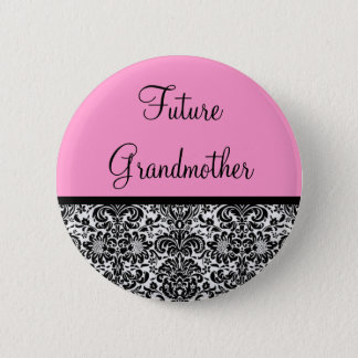 Future Grandmother 6 Cm Round Badge